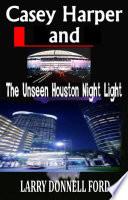 ケーシー・ハーパーと未知のヒューストンナイトライト
