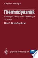 Thermodynamik. Grundlagen und technische Anwendungen