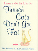 French Cats Don t Get Fat