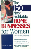 150 Most Profitable Home Businesses for Women