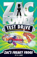 Zac Power Test Drive: Zac's Freaky Frogs