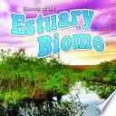 Seasons Of The Estuary Biome Book PDF