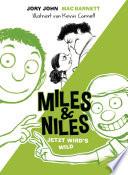 Miles   Niles   Jetzt wird s wild
