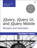 Jquery Jquery Ui And Jquery Mobile