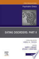 Eating Disorders Part Ii An Issue Of Psychiatric Clinics Of North America Ebook