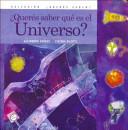 ¿Querés saber qué es el Universo?