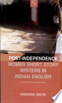 Post independence Women Short Story Writers in Indian English