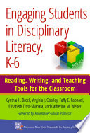 Engaging Students in Disciplinary Literacy  K 6