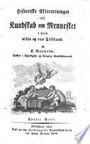 Historiske Efterretninger Til Kundskab Om Mennesket I Dets Vilde Og Raa Tilstand