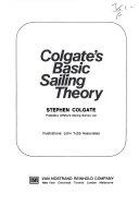 Colgate s Basic Sailing Theory