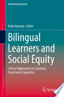 Bilingual Learners and Social Equity