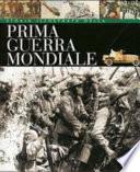 Storia illustrata della prima guerra mondiale