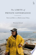 The Limits of Private Governance Book PDF