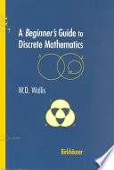 A Beginner   s Guide to Discrete Mathematics