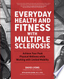 Everyday Health and Fitness with Multiple Sclerosis