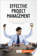 Effective Project Management : out everything you need to know about...