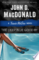 The Deep Blue Good by