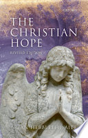 The Christian Hope : of the christian hope from...