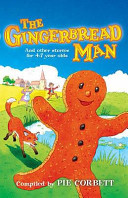 The Gingerbread Man And Other Stories For 4 7 Year Olds
