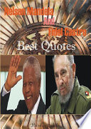Nelson Mandela and Fidel Castro Best Quotes