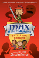 Max and the Midknights: Battle of the Bodkins Book