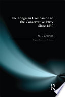 The Longman Companion to the Conservative Party