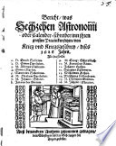 Bericht was Sechzehen Astronomi oder Calender-Schreiber inn ihren grossen Practicken setzen von Krieg und Kriegsgeschrey dises 1628 Jahrs. Als da sindt