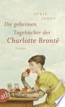 Die geheimen Tageb  cher der Charlotte Bront