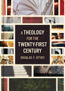 A Theology For The Twenty First Century
