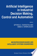 Artificial Intelligence In Industrial Decision Making Control And Automation