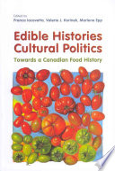 Edible Histories, Cultural Politics