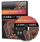 Adobe Illustrator CC Learn by Video  2014 Release