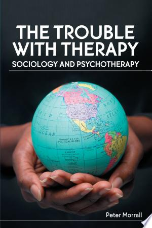 The Trouble With Therapy: Sociology And Psychotherapy - Isbn:9780335236886 img-1