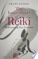 The Inner Heart of Reiki