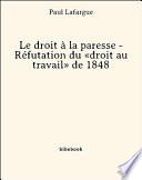Le Droit La Paresse R Futation Du Droit Au Travail De 1848