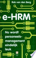 e-HRM: Nu wordt personeelsmanagement eindelijk leuk