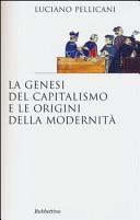 La genesi del capitalismo e le origini della modernit