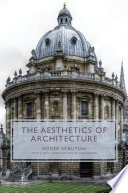 The Aesthetics Of Architecture : ...