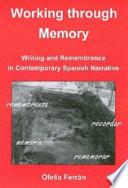 Working Through Memory