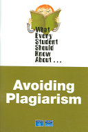 What Every Student Should Know about Avoiding Plagiarism