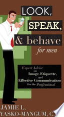 Look  Speak    Behave for Men