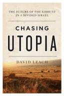 Chasing Utopia Book