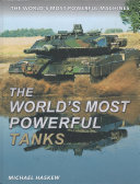 The World s Most Powerful Tanks
