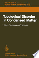 Topological Disorder in Condensed Matter