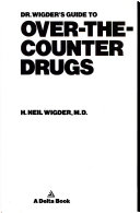 Dr. Wigder's Guide to Over-The-Counter Drugs