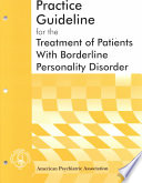 Practice Guideline for the Treatment of Patients with Borderline Personality Disorder