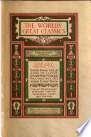 The World s Great Classics Comprising a General Index  a Subject Index  and Index of Authors  and a Chronologicaal Index