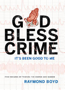 God Bless Crime : on a tack in your shoe. if you...