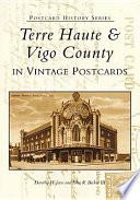 Terre Haute   Vigo County in Vintage Postcards