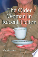The Older Woman in Recent Fiction